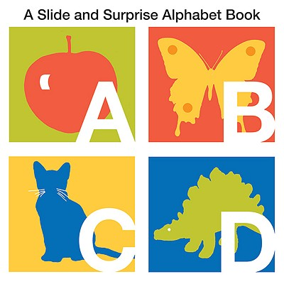A Slide and Surprise Alphabet By Boyd, Natalie/ Sido, Barbi (ILT)
