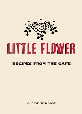 Little Flower By Moore, Christine/ Miller, Ryan (PHT)