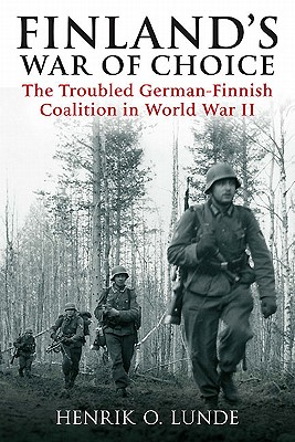 Finland's War of Choice By Lunde, Henrik